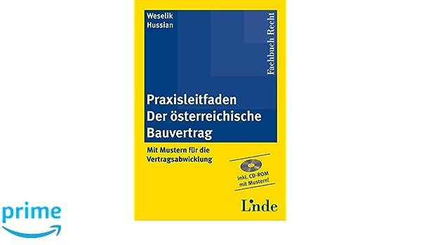 Praxisleitfaden Der österreichische Bauvertrag Mit Mustern Für Die