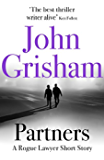 Partners: A Rogue Lawyer Short Story (Kindle Single) (English Edition)