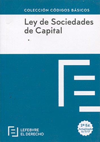 LEY DE SOCIEDADES DE CAPITAL: Código Básico (Códigos Básicos)