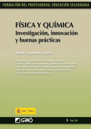 Física y Química. Investigación, innovación y buenas prácticas: 053 (Formacion Profesorado-E.Secun.)