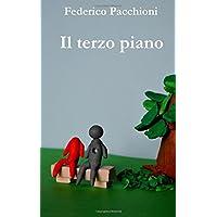 Il Terzo Piano: Storia Di Tre Piani,