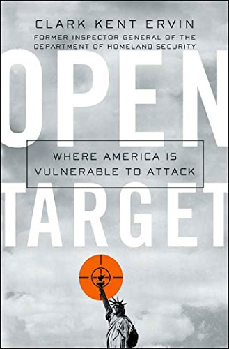 Open Target: Where America Is Vulnerable to Attack (English Edition)