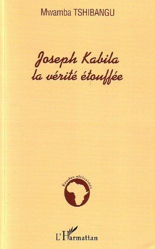 Joseph Kabila, la vérité étoufée