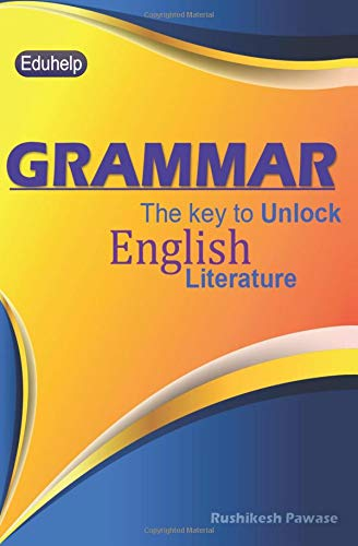 Grammar: The key to unlock English literature
