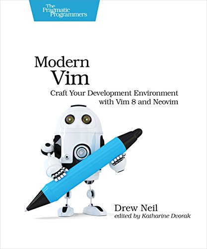 Neil Tools (Modern Vim: Craft Your Development Environment with Vim 8 and Neovim (English Edition))