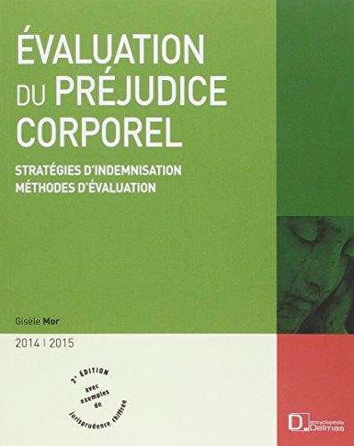 evaluation-du-prjudice-corporel-2014-2015-stratgies-d-39-indemnisation-mthodes-d-39-valuation