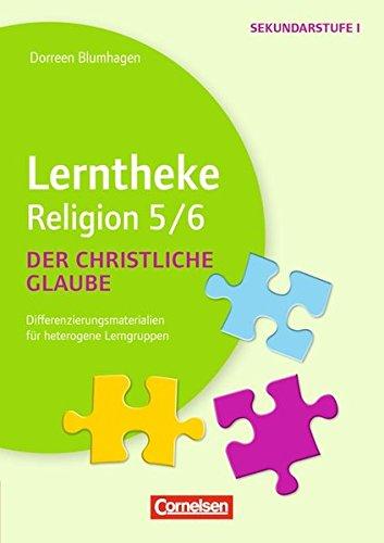Lerntheke - Religion: Der christliche Glaube: 5/6: Differenzierungsmaterialien für heterogene Lerngruppen. Kopiervorlagen
