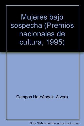 Mujeres bajo sospecha (Premios nacionales de cultura, 1995)