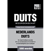 Thematische woordenschat Nederlands-Duits - 5000 woorden (Dutch Edition)