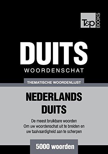 Thematische woordenschat Nederlands-Duits - 5000 woorden (Dutch Edition) por Andrey Taranov