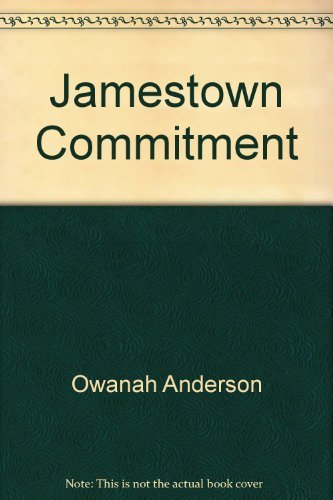 Jamestown Commitment Episcopal Church: The Episcopal Church and the American Indian by Owanah Anderson (1988-08-02)