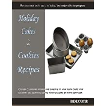 Holiday Cake & Cookie Recipes (English Edition)