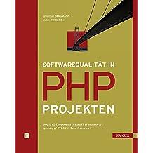 Softwarequalität in PHP-Projekten