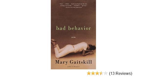 bad behavior gaitskill