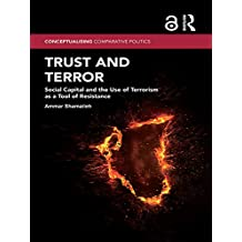 Trust and Terror: Social Capital and the Use of Terrorism as a Tool of Resistance (Conceptualising Comparative Politics) (English Edition)