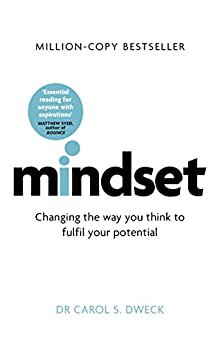 Mindset - Updated Edition: Changing The Way You think To Fulfil Your Potential (English Edition) von [Dweck, Carol]