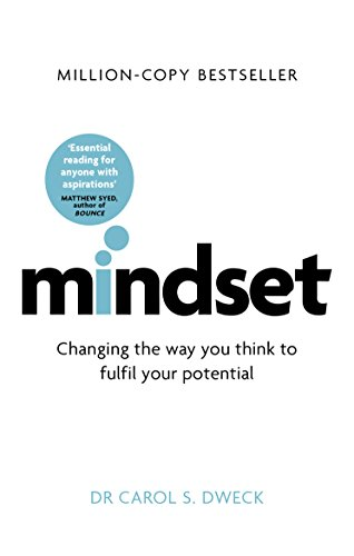 Mindset - Updated Edition: Changing The Way You think To Fulfil Your Potential by [Dweck, Carol]