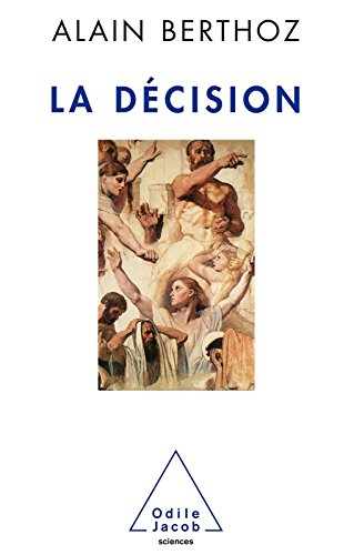 La Décision (SCIENCES) par Alain Berthoz