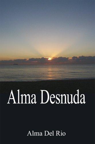 Alma Desnuda por Alma Del Rio