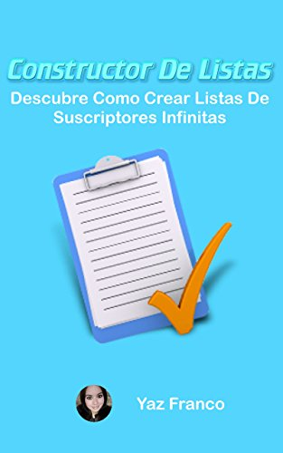 Constructor de Listas : Descubre Como Crear Lista de Suscriptores Infinitas