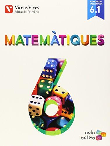MATEMATIQUES 6 (6.1-6.2-6.3) VALENCIA (AULA ACTIVA: 000003 - 9788468228440