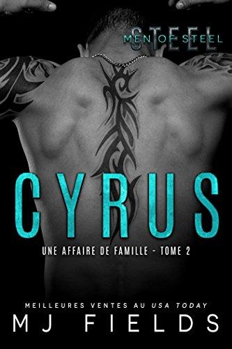 Cyrus: Une affaire de famille #2 par MJ Fields