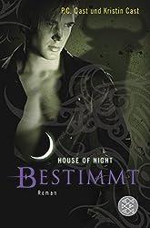 Bestimmt: House of Night 9