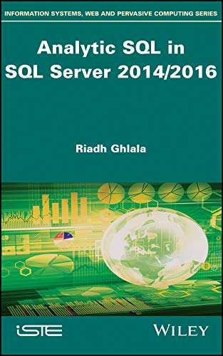 Analytic SQL in SQL Server 2014/2016 (Information Systems, Web and ...