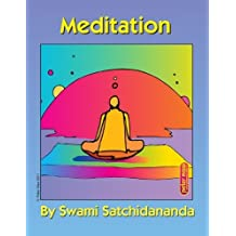 Meditation Excerpts from Talks by Sri Swami Satchidananda by Sri Swami Satchidananda (2011-08-01)