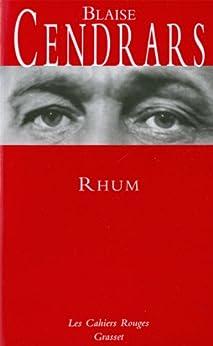 Rhum : (*) (Les Cahiers Rouges) par [Cendrars, Blaise]