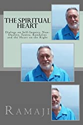 The Spiritual Heart: Dialogs on Self-Inquiry, Non-Duality, Tantra, Kundalini and the Heart on the Right (English Edition)