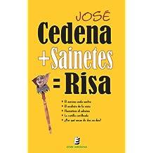 Cedena+Sainetes= Risa