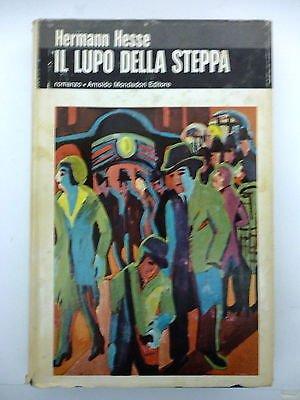 HERMANN HESSE: Il lupo della steppa II edizione 1971 MONDADORI EDITORE A80