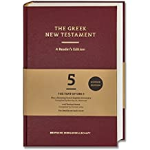 The Greek New Testament. A Reader's Edition: Greek Bible Text; Running Greek-English Dictionary; Textual Notes