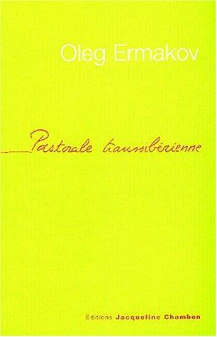 Pastorale transsibérienne par Oleg Ermakov