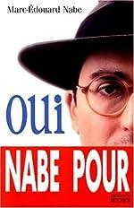 Oui de Marc-Edouard Nabe