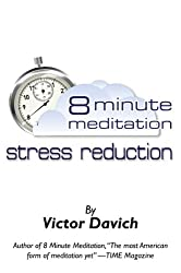 8 Minute Meditation Stress Reduction (English Edition)