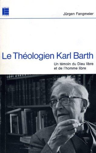 Le Thologien Karl Barth
