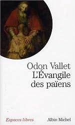 L'Evangile des païens : Une lecture laïque de l'évangile de Luc
