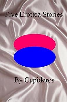 Five Erotica Stories (English Edition) de [Cupideros]
