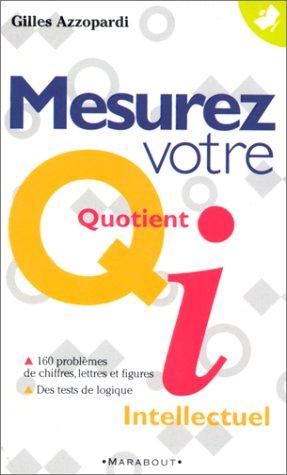 Mesurez votre Q.I. par Gilles Azzopardi