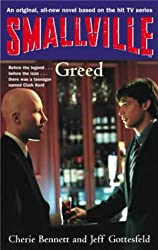 Smallville: Greed: Smallville Young Adult Series: Book Seven