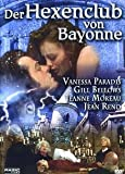 Der Hexenclub von Bayonne kostenlos online stream