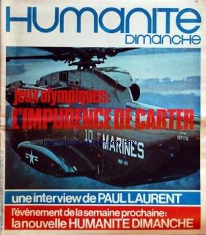 HUMANITE DIMANCHE [No 208] du 23/01/1980 - JEUX OLYMPIQUES - L'IMPUDENCE DE CARTER FRANCOISE COLPIN - PAUL LAURENT - LE MAL CORSE - BEAUBOURG - L'OBSCURITE DES SERVITEURS DU TEMPLE - PAKISTAN - CHER DICTATEUR - RUGBY - FRANCE ET GALLES par Collectif