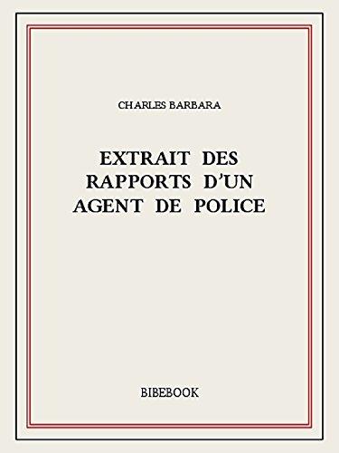 Extrait des rapports d'un agent de police epub, pdf