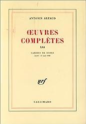 Oeuvres complètes, t. XXI. Cahiers de Rodez