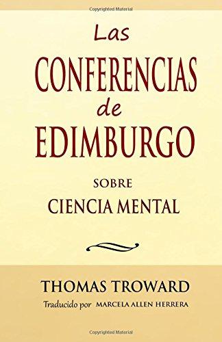 Las Conferencias de Edimburgo sobre Ciencia Mental por Thomas Troward
