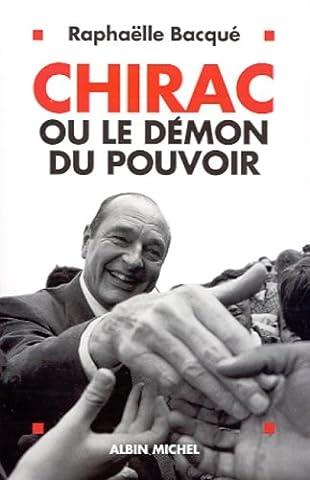 Chirac Livre - Chirac ou le démon du