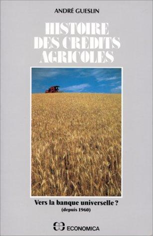 histoire-des-credits-agricoles-tome-2-vers-la-banque-universelle
