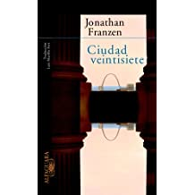 Ciudad Veintisiete (Spanish Edition) by Jonathan Franzen (2003-01-01)